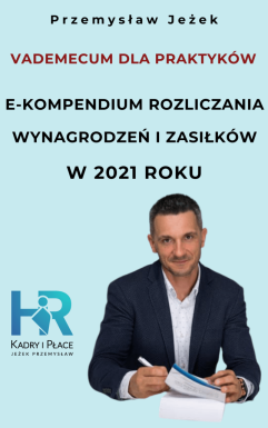 wynagrodzenia zasilki 2021 place od a do z