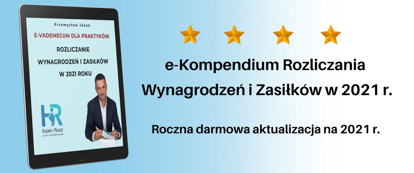 e Kompendium Rozliczania Wynagrodzen i Zasilkow w 2021 r.