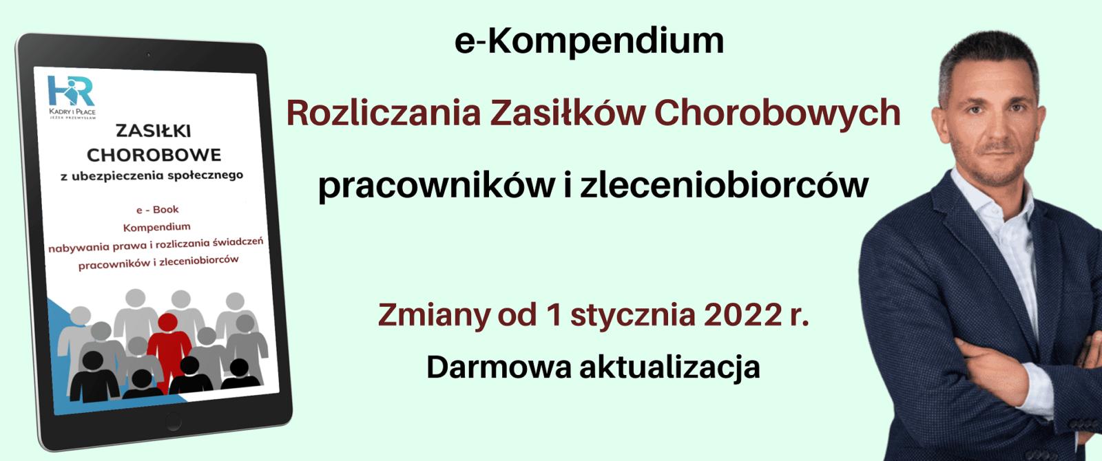 e Kompendium Rozliczania Zasilkow Chorobowych 2022