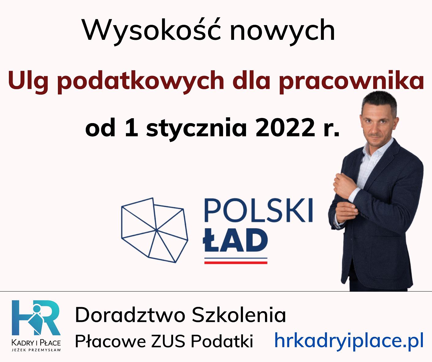 ulgi podatkowe nowy polski lad 2022